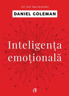 Inteligenta emotionala daniel coleman