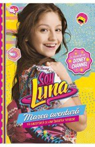 Disney - Soy Luna. Marea aventura