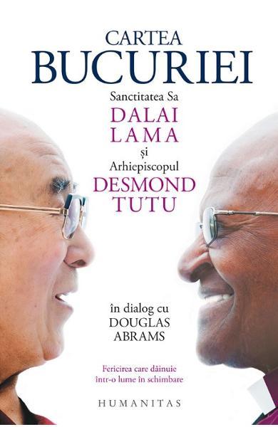 Cartea bucuriei, Dalai Lama, Desmond Tutu, Douglas Abrams