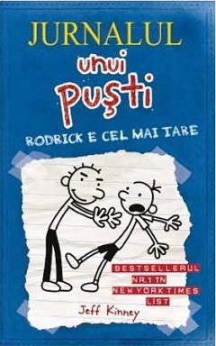 Jurnalul unui pusti 2 : Rodrick e cel mai tare